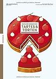 Das kleine Handbuch der Tartes und Torten: Backbuch