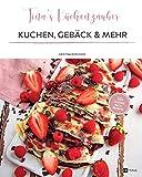 Tinas Küchenzauber - Kuchen, Gebäck & mehr / Backrezepte Buch - HEYNNA® Verlag