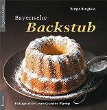 Bayerische Backstub: Allgäuer Apfelkrapfen bis Oettinger Blasiusbrot
